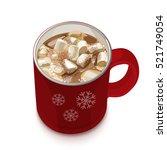 hot chocolate. decorative... | Shutterstock .eps vector #521749054