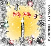 holly jolly calligraphy phrase... | Shutterstock .eps vector #521753008