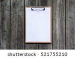 clipboard with white sheet on... | Shutterstock . vector #521755210