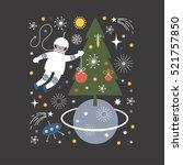 cosmonaut in open space  vector ... | Shutterstock .eps vector #521757850