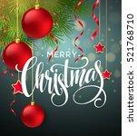 christmas tree branches border... | Shutterstock .eps vector #521768710