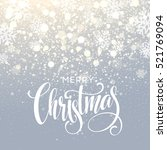 christmas lettering on... | Shutterstock .eps vector #521769094