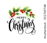 merry christmas lettering with... | Shutterstock .eps vector #521769748