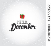 hello  december. holiday... | Shutterstock .eps vector #521777620