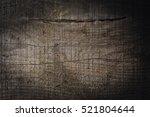 old wood texture  wood texture | Shutterstock . vector #521804644