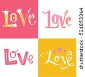 inscription love. hand... | Shutterstock .eps vector #521853364