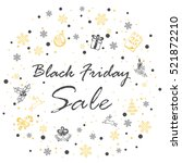 inscription black friday sale... | Shutterstock .eps vector #521872210