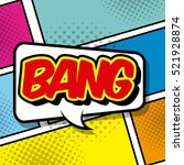 speech bubble with bang word.... | Shutterstock .eps vector #521928874