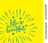 text  quote  lettering ... | Shutterstock .eps vector #522002509