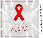 world aids day. 1st december... | Shutterstock .eps vector #522103690