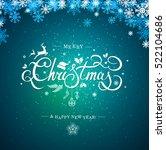 merry christmas hand lettering... | Shutterstock .eps vector #522104686