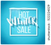 hot winter sale banner  vector... | Shutterstock .eps vector #522224029