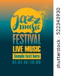 poster for the jazz festival... | Shutterstock .eps vector #522343930