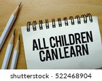 all children can learn text... | Shutterstock . vector #522468904
