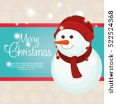 happy merry christmas snowman... | Shutterstock .eps vector #522524368