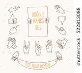 set of doodle hands showing... | Shutterstock .eps vector #522813088