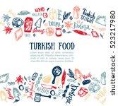 turkish food hand drawn set...   Shutterstock .eps vector #523217980