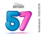 Fifty Seven Birthday Greeting...