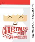 santa claus christmas party... | Shutterstock .eps vector #523235674