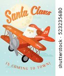 santa claus is coming to town ... | Shutterstock .eps vector #523235680