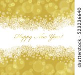 happy new year greeting card... | Shutterstock .eps vector #523236640
