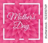 happy mother's day   lovely... | Shutterstock .eps vector #523350769