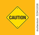 a vector caution road sign on a ... | Shutterstock .eps vector #523411018