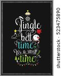 christmas quote. jingle bell... | Shutterstock .eps vector #523475890