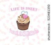 illustration with cupcake. | Shutterstock . vector #523481350