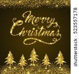 golden glitter christmas... | Shutterstock .eps vector #523557178