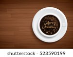 coffee mug with words merry... | Shutterstock .eps vector #523590199