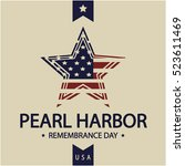 pearl harbor remembrance day... | Shutterstock .eps vector #523611469