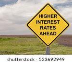caution sign   higher interest... | Shutterstock . vector #523692949