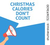 christmas calories don't count... | Shutterstock .eps vector #523693630