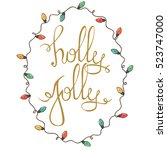 holly jolly   unique hand drawn ...   Shutterstock .eps vector #523747000