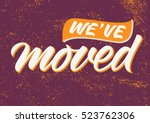 handwritten inscription we have ... | Shutterstock .eps vector #523762306