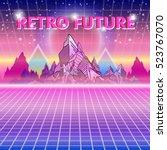 retro future  80s style sci fi... | Shutterstock .eps vector #523767070