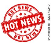 hot news rubber stamp. breaking ... | Shutterstock .eps vector #523876240