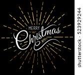 merry christmas card ... | Shutterstock .eps vector #523929244