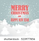 new year and merry christmas... | Shutterstock .eps vector #523977856