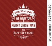 white merry christmas greetings ... | Shutterstock .eps vector #523999180
