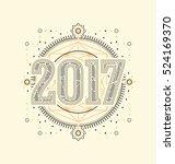 2017   calligraphic new year... | Shutterstock .eps vector #524169370
