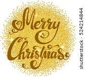 festive christmas background...   Shutterstock .eps vector #524214844
