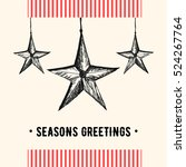 vintage christmas greeting card.... | Shutterstock . vector #524267764
