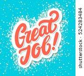 great job. greeting card. | Shutterstock .eps vector #524283484