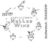 mulled wine hand drawn recipe.... | Shutterstock .eps vector #524320249