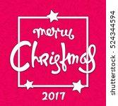 modern christmas card. hand... | Shutterstock . vector #524344594