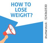 how to lose weight ... | Shutterstock .eps vector #524363530