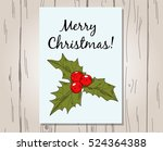 christmas greeting card with... | Shutterstock .eps vector #524364388