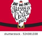 ho ho ho merry christmas... | Shutterstock .eps vector #524381338